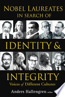 Nobel Laureates in Search of Identity   Integrity