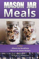 Mason Jar Breakfasts   Mason Jar Salads Recipes