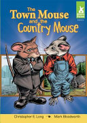 The Town Mouse and the Country Mouse Each Other They Find They Prefer Very Different