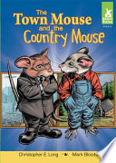Town Mouse and the Country Mouse Country When Town Mouse Sees How Small