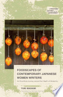 Foodscapes of Contemporary Japanese Women Writers