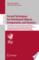 Formal Techniques for Distributed Objects  Components  and Systems