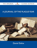A Journal of the Plague Year   The Original Classic Edition