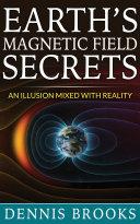Earth's Magnetic Field Secrets