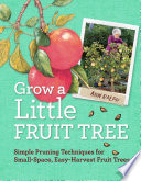 Grow a Little Fruit Tree