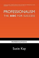 Professionalism the ABC for Success