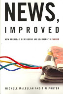 News Improved How America S Newsrooms Are Learning To Change