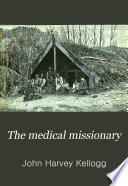 Medical Missionary and Gospel of Health