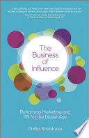The Business Of Influence : which we contemplate, design, communicate and execute strategy....