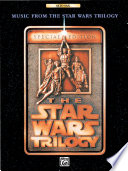 Music from the Star Wars® Trilogy: Special Edition for Alto Saxophone