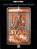 Music from the Star Wars   Trilogy  Special Edition for Alto Saxophone