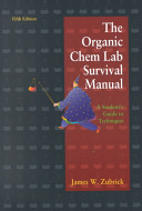 The Organic Chemistry Lab Survival Guide