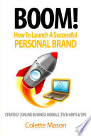 BOOM  How To Launch A Successful Personal Brand