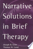 Narrative Solutions in Brief Therapy