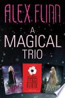 A Magical Alex Flinn 3 Book Collection Book PDF