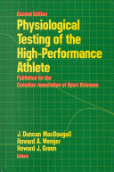 Physiological Testing of the High performance Athlete