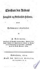 Christian den Andens faengsels- of befrielses-historie, efter dokumenter udarbeidet