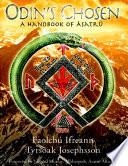 Odin's Chosen: A Handbook of Asatru