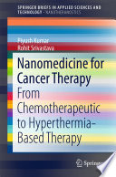 Nanomedicine for Cancer Therapy