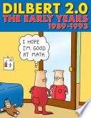 Dilbert 2 0  The Early Years