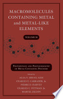 Macromolecules Containing Metal and Metal Like Elements  Photophysics and Photochemistry of Metal Containing Polymers