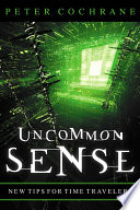 Uncommon Sense : brings brilliant clarity and focus to...