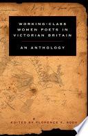 Working Class Women Poets in Victorian Britain