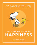 The Peanuts Guide to Happiness