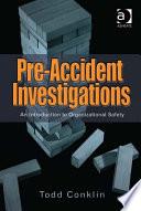 Pre Accident Investigations