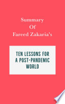Book Summary of Fareed Zakaria s Ten Lessons for a Post Pandemic World