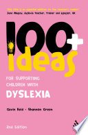 100  Ideas for Supporting Children with Dyslexia