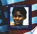I Am Indian American