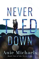 Never Tied Down