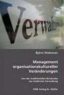 Management organisationskultureller Veränderungen