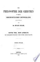Die Philosophie der Griechen in ihrer geschichtlichen Entwicklung: T. Die nacharistotelische Philosophie. 2 v