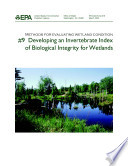 Methods For Evaluating Wetland Condition 9 Developing An Invertebrate Index Of Biological Integrity For Wetlands