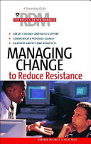 Managing Change to Reduce Resistance