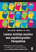Lernen sichtbar machen aus psychologischer Perspektive