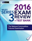 Wiley Series 3 Exam Review 2016   Test Bank