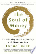 The Soul of Money  Transforming Your Relationship with Money and Life