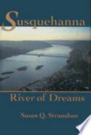 Susquehanna  River of Dreams