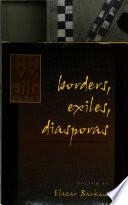Borders  Exiles  Diasporas