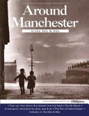 Around Manchester in the 50 s and 60 s