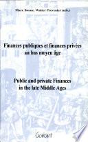Finances publiques et finances privées au bas moyen âge