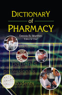 Dictionary of Pharmacy The Only English Language Reference Currently Available
