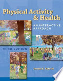 Physical Activity and Health  an Interactive Approach