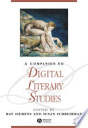 A Companion to Digital Literary Studies