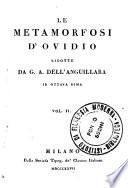Le Metamorfosi d Ovidio ridotte da G  A  Dell Anguillara in ottava rima vol 1    6