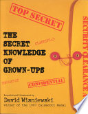 The Secret Knowledge of Grown ups Book PDF