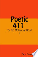 Poetic 411 For The Mature At Heart Ii